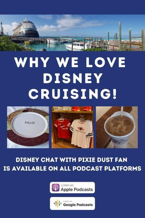 Podcast 50 - 10 Reasons We Love Disney Cruise Line