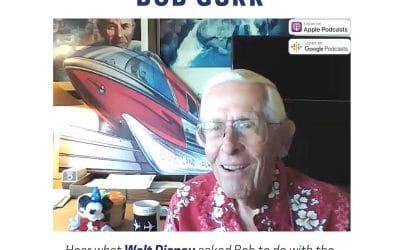 Podcast 59 – Conversation With Disney Legend Bob Gurr