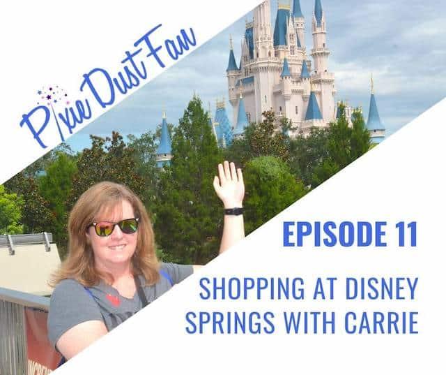 Disney Podcast Pixie Dust Fan Episode 11