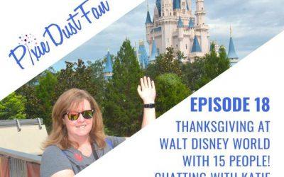 Podcast 18 – Thanksgiving At Walt Disney World – Enjoying Despite The Crowds