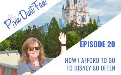 Podcast 20 – How I Afford To Go To Disney So Often