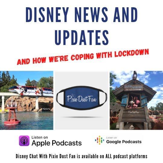 Podcast 51 Disney Updates