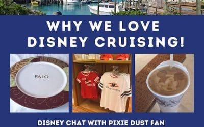 Podcast 50 – 10 Reasons We Love Disney Cruise Line